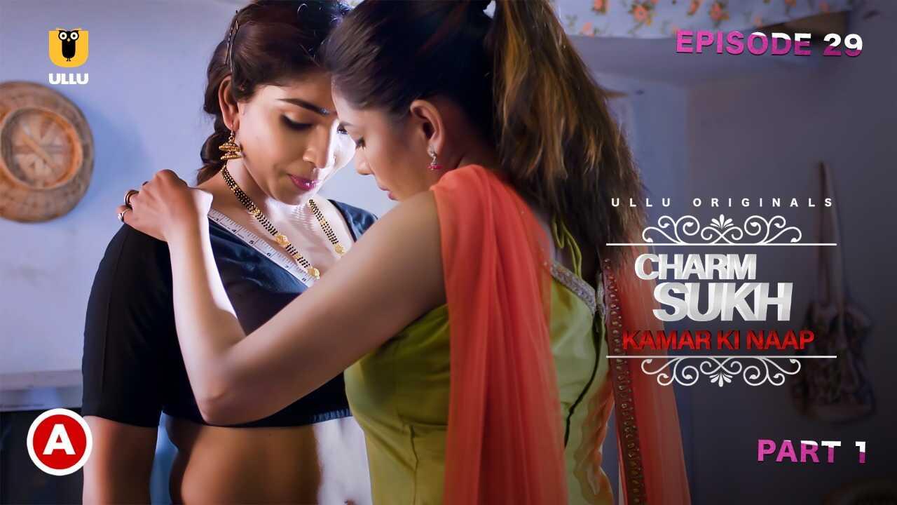 Charmsukh Kamar Ki Naap 2021 Ullu Hot Web Series Episode 1