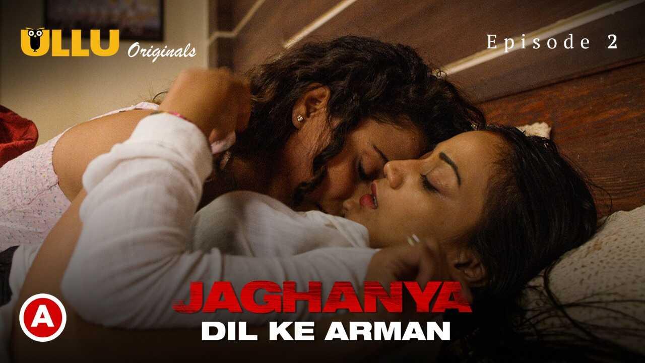 Jaghanya Dil Ke Armaan Ullu Originals Hindi Hot Web Series Ep2